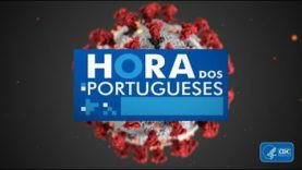 Hora dos Portugueses – Covid-19 em New Rochelle, NY